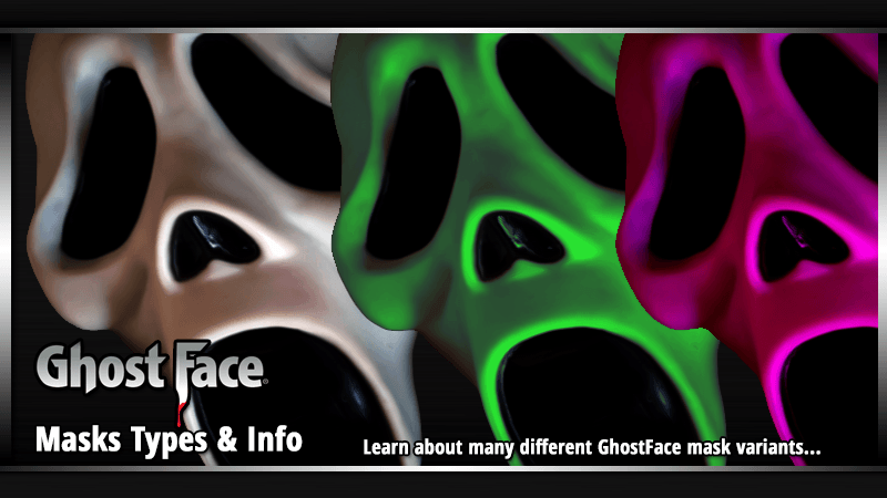 Learn about GhostFace Mask Types